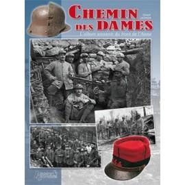 Chemin des Dames - L'album souvenir du Front de l'Aisne