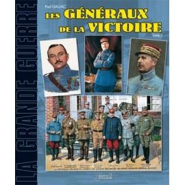 Les généraux de la victoire, Tome 2