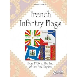 French infantry flags from 1786 to the end of the first Empire