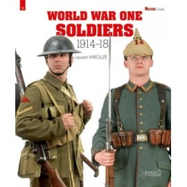 WORLD WAR ONE SOLDIERS-1914-1918- MILITARIA GUIDE 5
