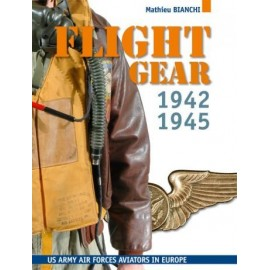 FLIGHT GEAR 1942-1945 US ARMY FORCES AVIATORS IN EUROPE